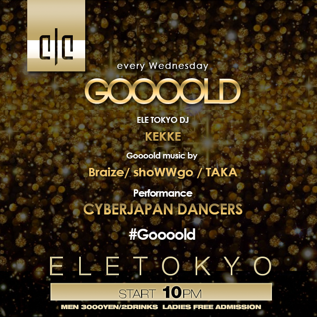 ELE TOKYO WEDNESDAY NIGHT PROGRAM GOOOOLD